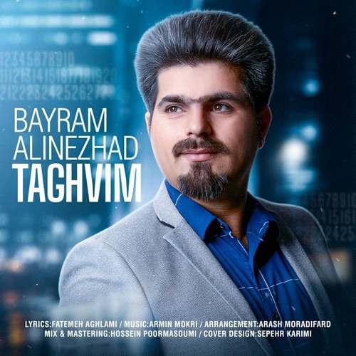 دانلود موزیک جدید بایرام علینژاد تقویم