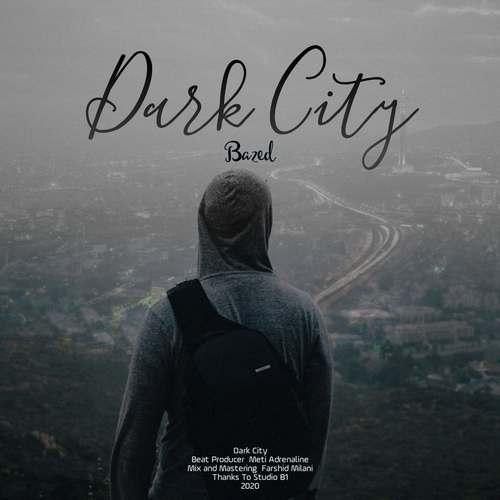 دانلود موزیک جدید بازد اِما شهر تاریک