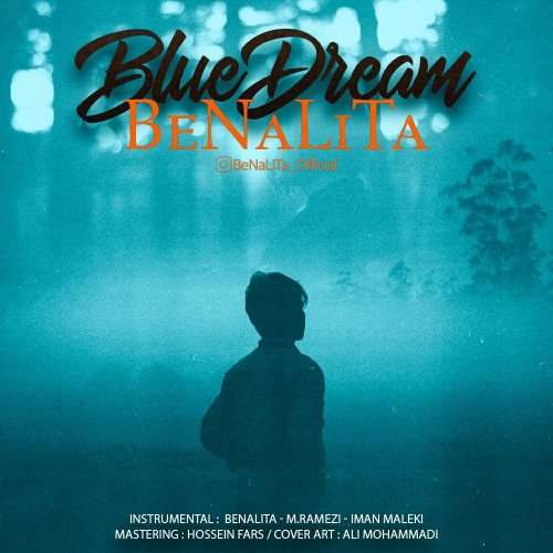 دانلود موزیک جدید بنالیتا رویای آبی