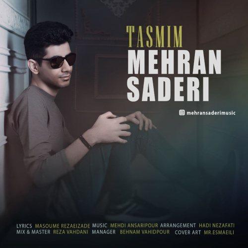 دانلود موزیک جدید مهران صادری تصمیم