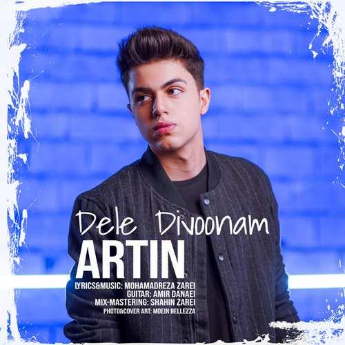 دانلود موزیک جدید آرتین دل دیوونم