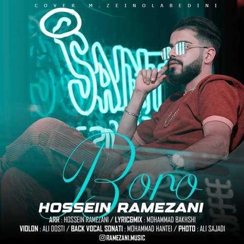 دانلود موزیک حسین رمضانی برو