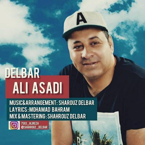 دانلود موزیک علی اسدی دلبر