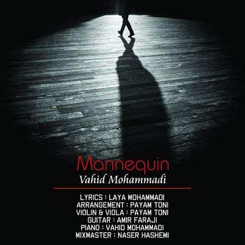 دانلود موزیک جدید وحید محمدی مانکن